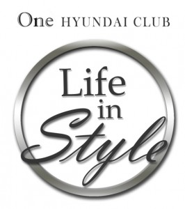 One Hyundai Club Life in Style: Live the life. Live it in style!