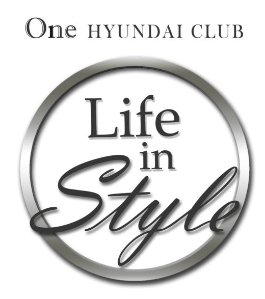 One Hyundai Club Life in Style